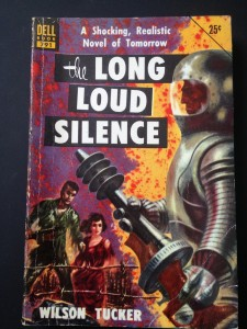 Long_Loud_Silence_The_-_Tucker_Wilson_-_1952-_Dell_-SF_-_G_-10_1024x1024